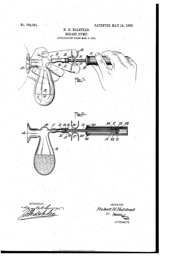 """Breast pump patentfor Hubert H Halstead, filed Mar 6, 1903. Text excerpt:""""The purpose of my invention is to provi"""