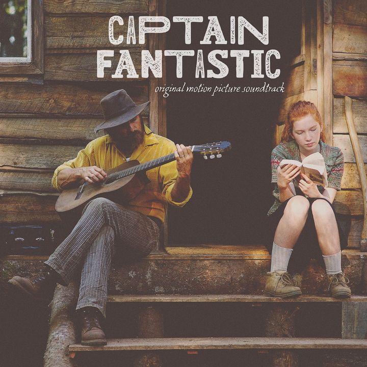 Captain Fantastic / Original Original Motion Picture Soundtrack