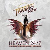 """Tavares Now / """"Heaven 24/"""