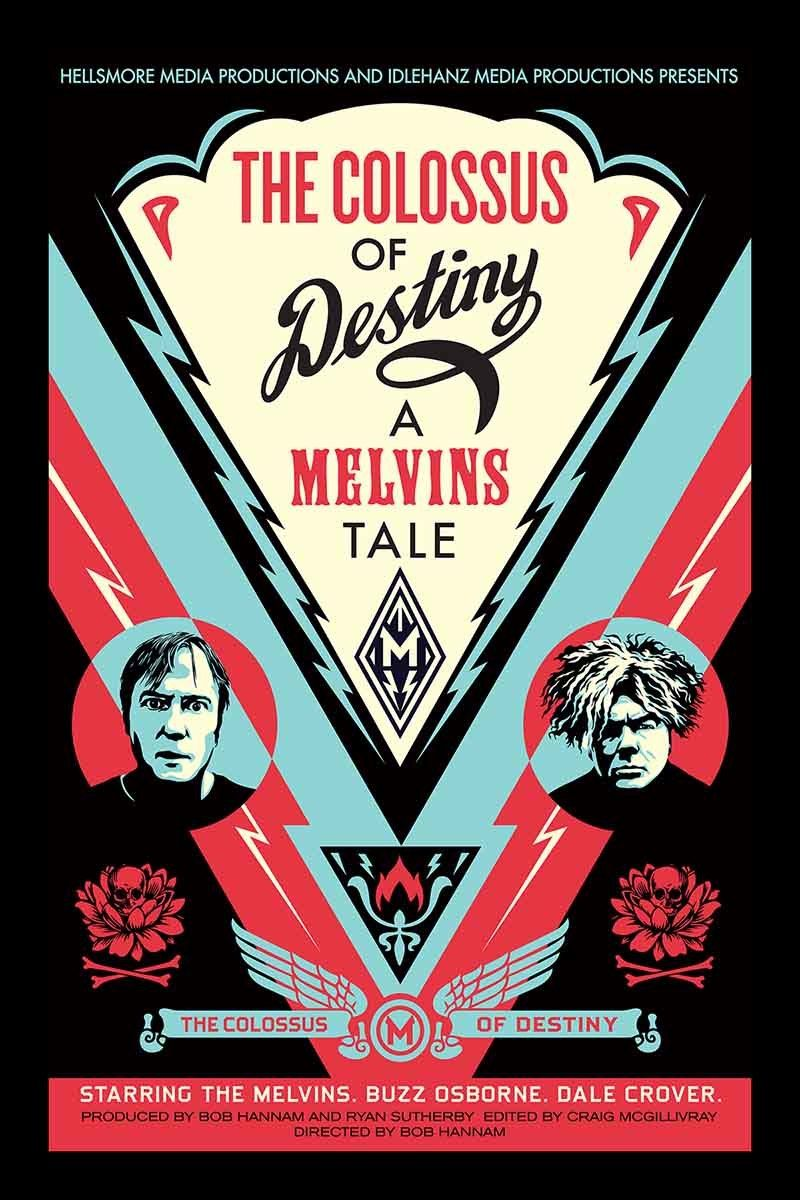 The Colossus of Destiny: A Melvins Tale.