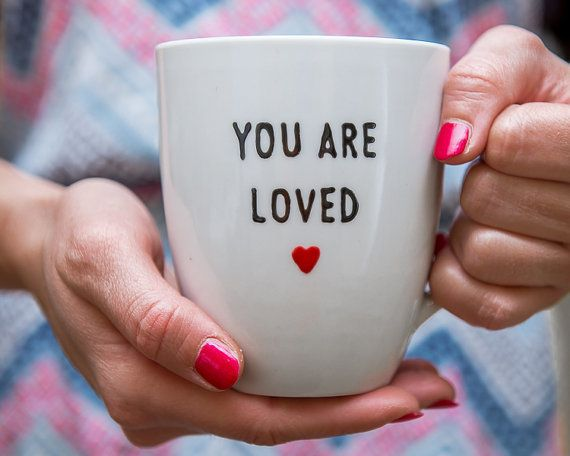 "Buy it <a href=""https://www.etsy.com/listing/212296283/personalized-womens-mug-you-are-loved?ga_order=most_relevant&amp;ga_se"