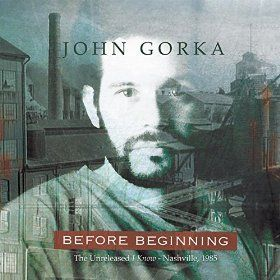 John Gorka / <i>Before Beginning</i>