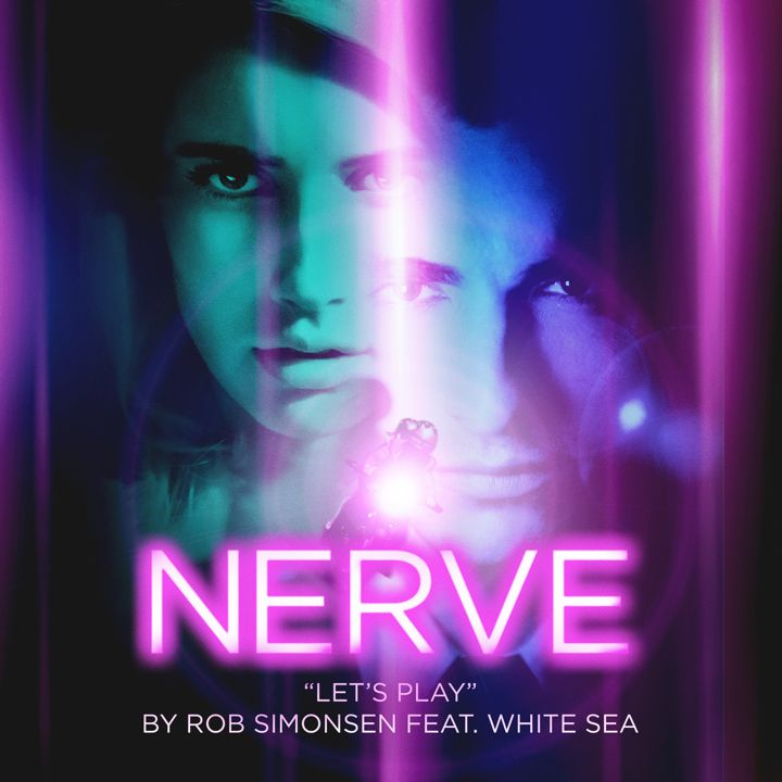 "Rob Simonsen / ""Let's Play"" from <i>Nerve</i>"