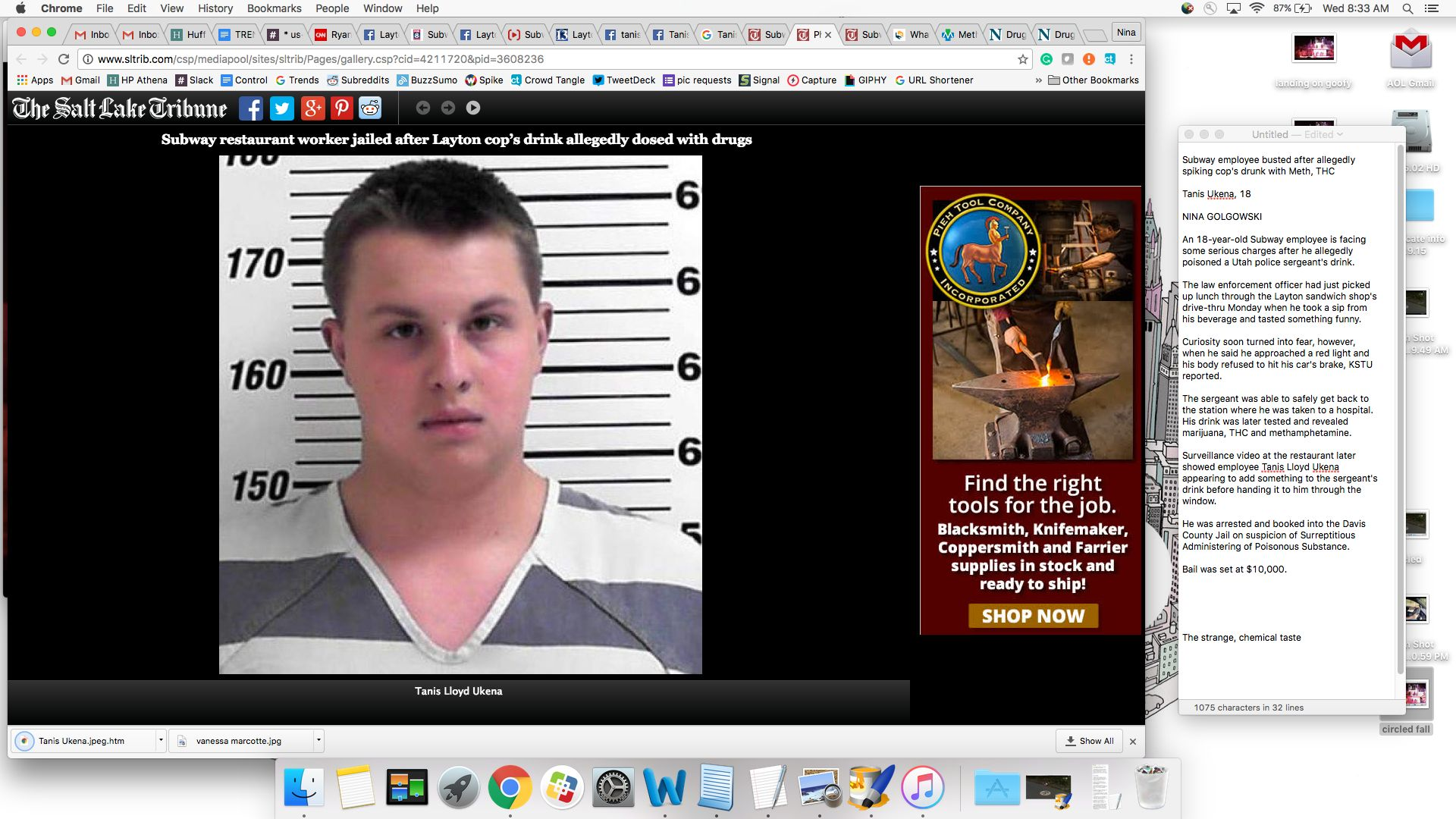 Tanis Ukena, 18, faces a felony charge of Surreptitious Administering of Poisonous Substance.