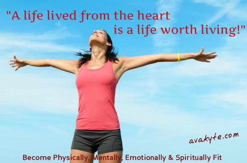 A Life Lived from the Heart is a Life Worth Living