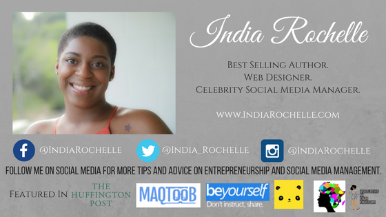 Have an entrepreneurship or social media question for India? Email your questions directly over to India at India@IndiaRochel