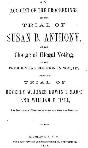 "In 1872, Susan B. Anthony r<a href=""http://www.nwhm.org/blog/wanted-susan-b-anthony-2/"" target=""_blank"">egistered and ultimat"