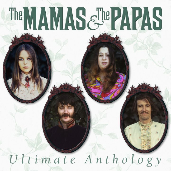 The Mamas &amp; The Papas / <i>Ultimate Anthology</i>
