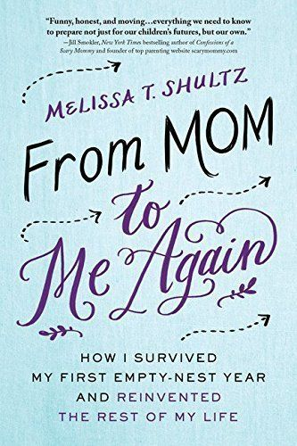 New book by Melissa T. Shultz on surviving the empty nest.