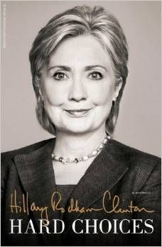 Age: 66, 2014, Clinton publishes her second memoir, Hard Choices, focusing on her time as Secretary of State.