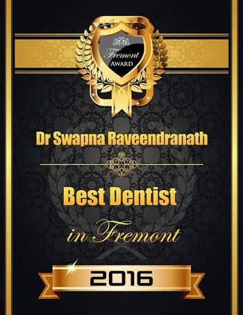 Best Dentist of Fremont, CA 2016 Award goes to Dr. Swapna Raveendranath