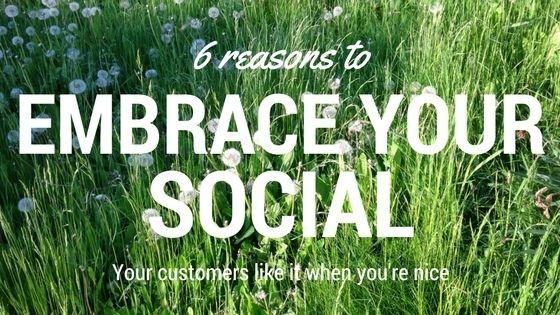 Embrace your social