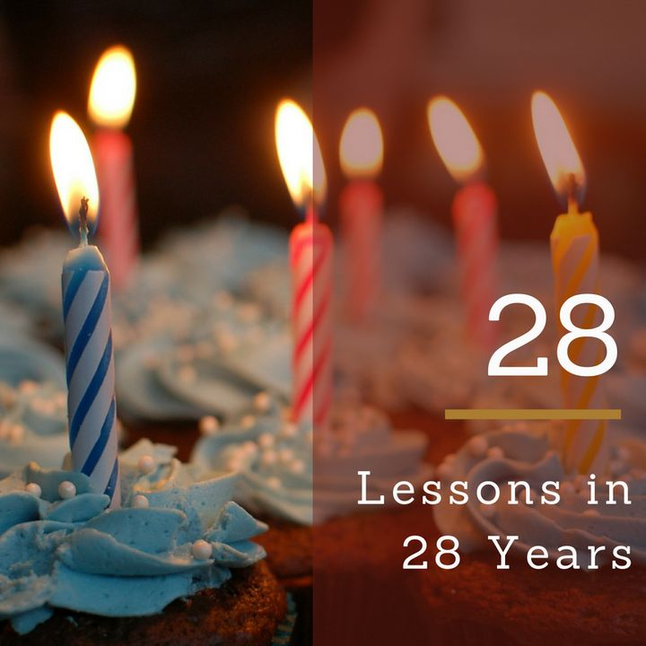 28 Things I've Learned In 28 Years | HuffPost