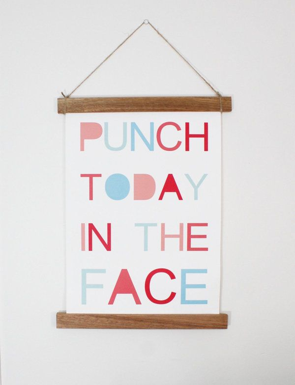 """<a href=""""https://www.etsy.com/listing/249680028/punch-today-in-the-face-canvas-print"""">Punch Today In The Face Canvas Print, $"""