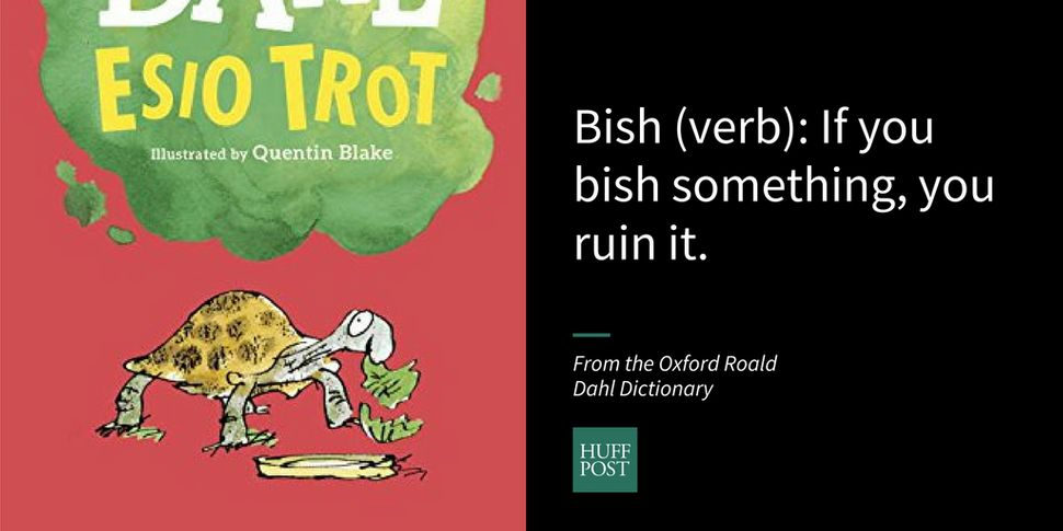 50 Amazing Words Roald Dahl Made Up | HuffPost
