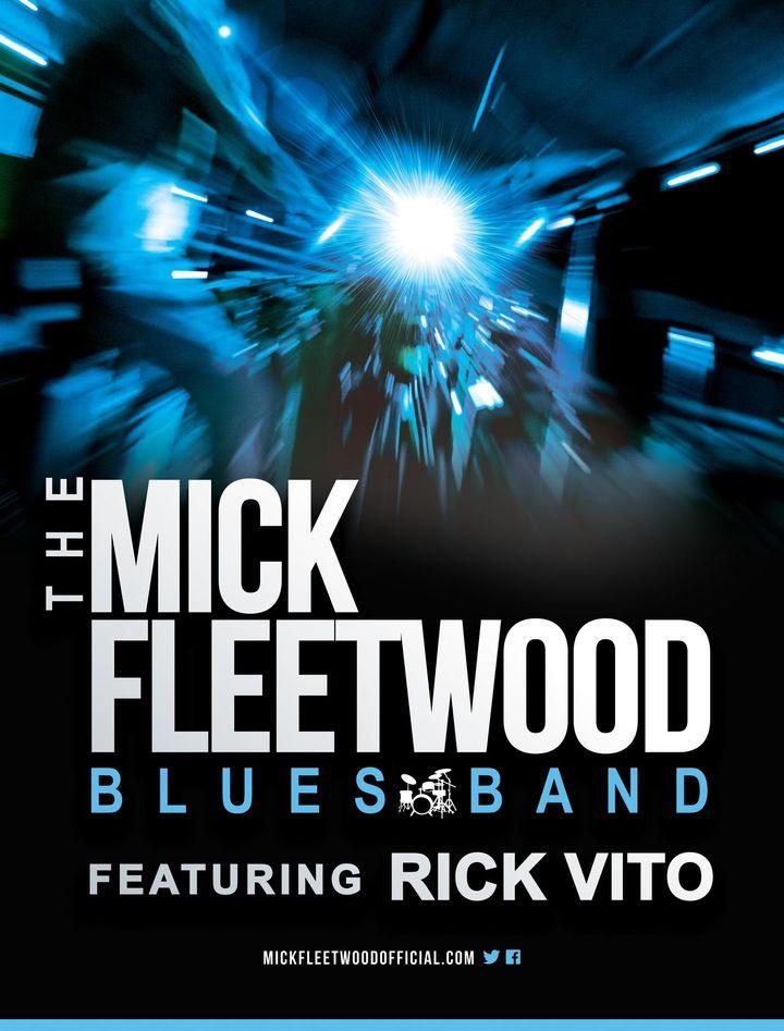 The Mick Fleetwood Blues Band featuring Rick Vito