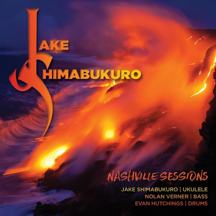 Jake Shimabukuro / Nashville Sessions