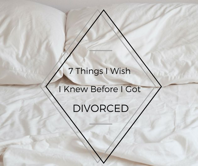 7 things i wish i knew before i got divorced the huffington post. Black Bedroom Furniture Sets. Home Design Ideas