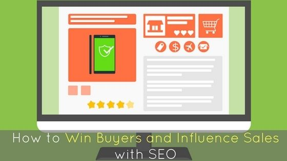 How To Win Buyers And Influence Sales with