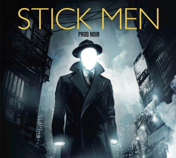 Stick Men / Prog Noir