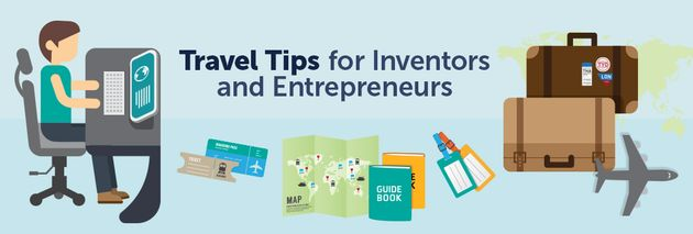 Travel Tips for Inventors and