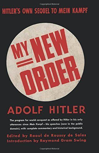 The front cover of this year's re-release of Adolf Hitler's <i>My New Order</i>.