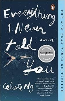 """<em>Everything I Never Told You</em> is an engaging work that casts a powerful light on the secrets that have kept an Americ"
