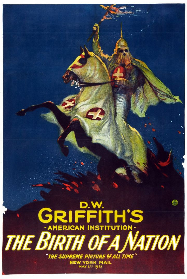 """A movie poster for D.W. Griffith's """"The Birth of a Nation."""""""