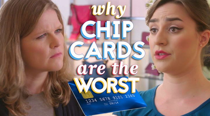 """""""Please insert your chip card. No, leave it in. No– I SAID LEAVE IT IN."""""""