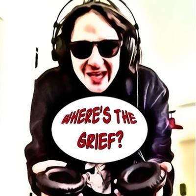 Host of Where's The Grief?