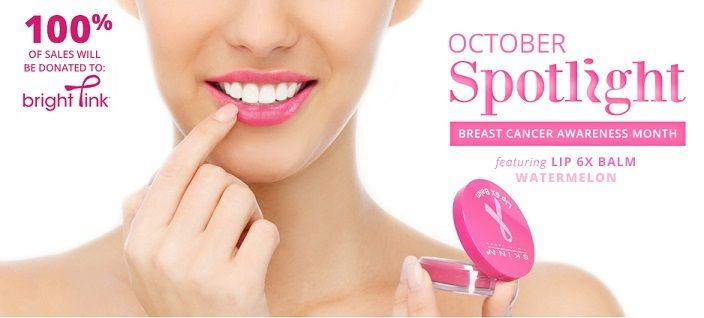 Skinn Cosmetics donates 100% of its proceeds (during Oct) for the Lip 6x Balm in Watermelon to benefit Bright Pink