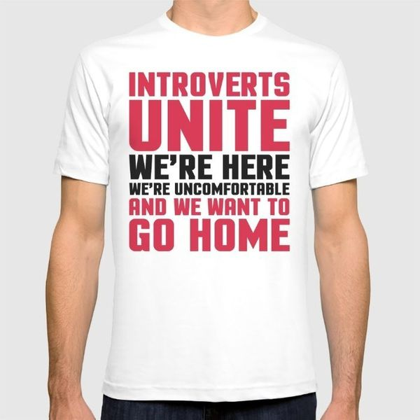 """Introverts Unite Funny Quote Fitted Tee, $24,<a href=""""https://society6.com/product/introverts-unite-funny-quote_t-shirt"""