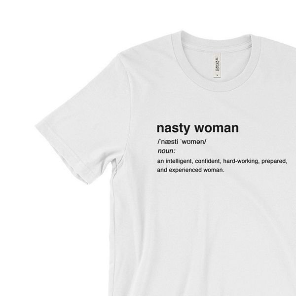 "Nasty Woman definition tee, <a href=""https://www.etsy.com/listing/486501317/nasty-woman-election-feminist-hillary?ga_order=mo"