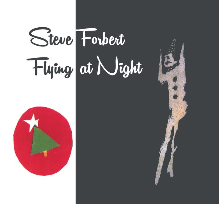 Steve Forbert / Flying At Night