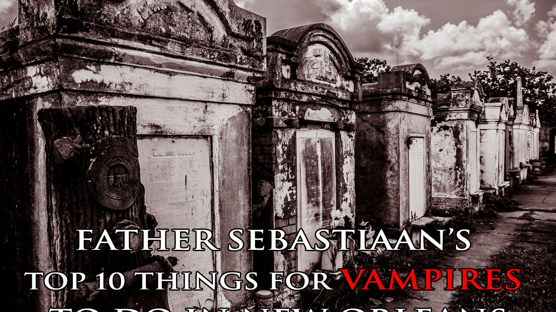 Father Sebastiaan's Vampire Guide: New Orleans | HuffPost