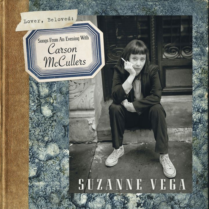 Suzanne Vega / Lover, Beloved: Songs From An Evening With Carson McCullers