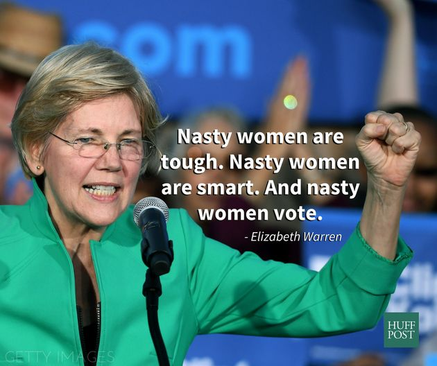 Warren To Trump: 'Nasty Women Have Had It With Guys Like