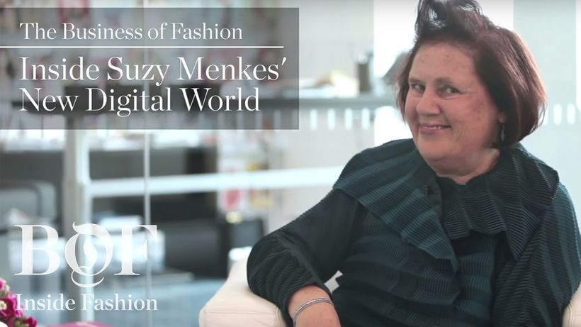 'Inside Suzy Menkes New Digital World' with BusinessofFashion's Inside Fashion.