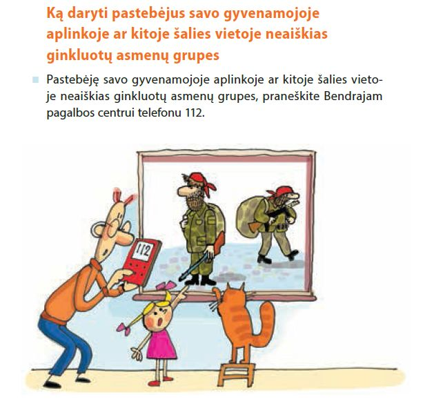 <p>A page from the manual distributed by the Lithuanian Ministry of Defense that instructs its citizens to call 112 in case they notice a strange group of armed men (an implicit reference to Russia's little green men that were seen in Crimea).</p>