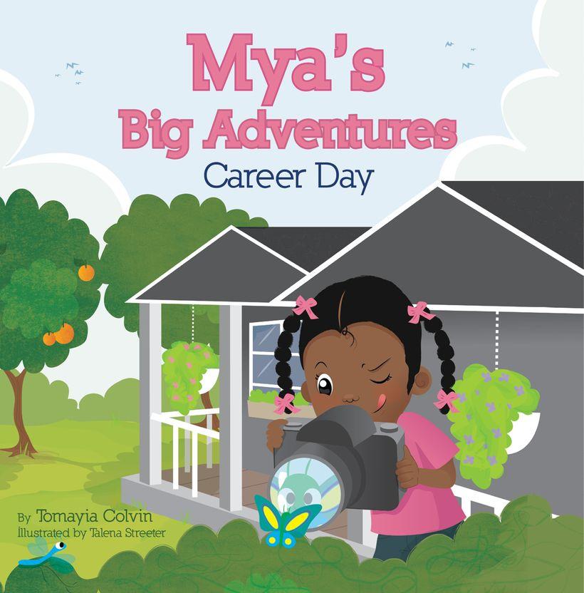 Mya's Big Adventures: Career Day