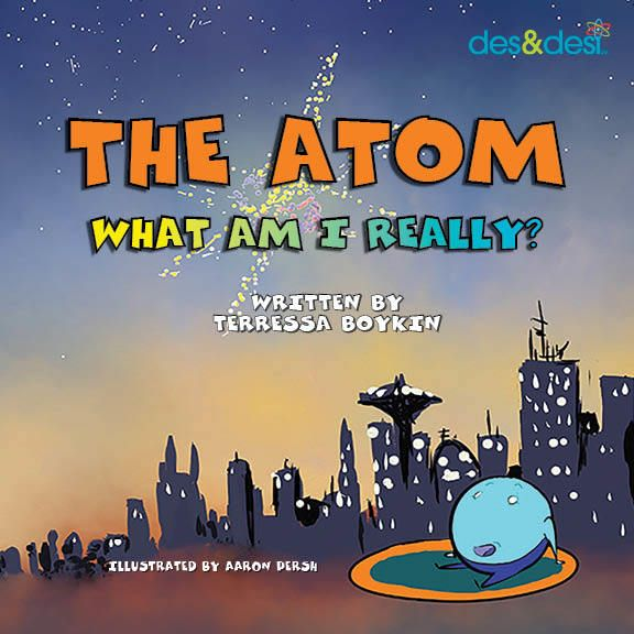 The Atom: What Am I really?