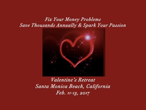 The Valentine's Investor Educational Retreat. Location: The beautiful beach town of Santa Monica, California. Call 310-430-23