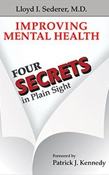 "Sederer: 4 Secrets in Plain Sight <a href=""http://tinyurl.com/zaus2zy"" target=""_blank"">Amazon</a>"