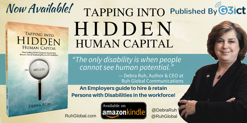 Now Available on Amazon Kindle, Debra Ruh's latest book, Tapping Into Hidden Human Capital - An Employers Guide to Hire & Ret