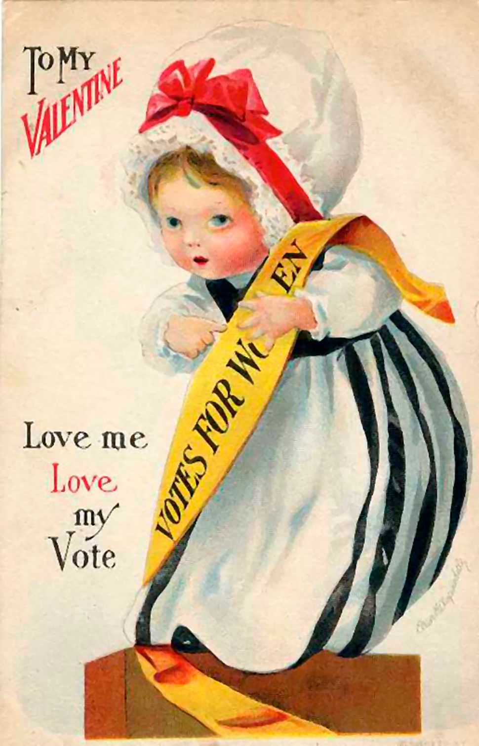 "A young girl wears a suffragette banner with the caption: ""To my Valentine; Love me, love my Vote."""