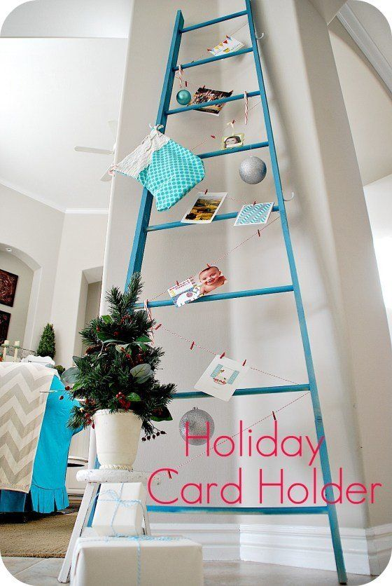 Weu0026rsquo;re Smitten With This Ladder That Doubles As A Festive Holiday Card  Holder.