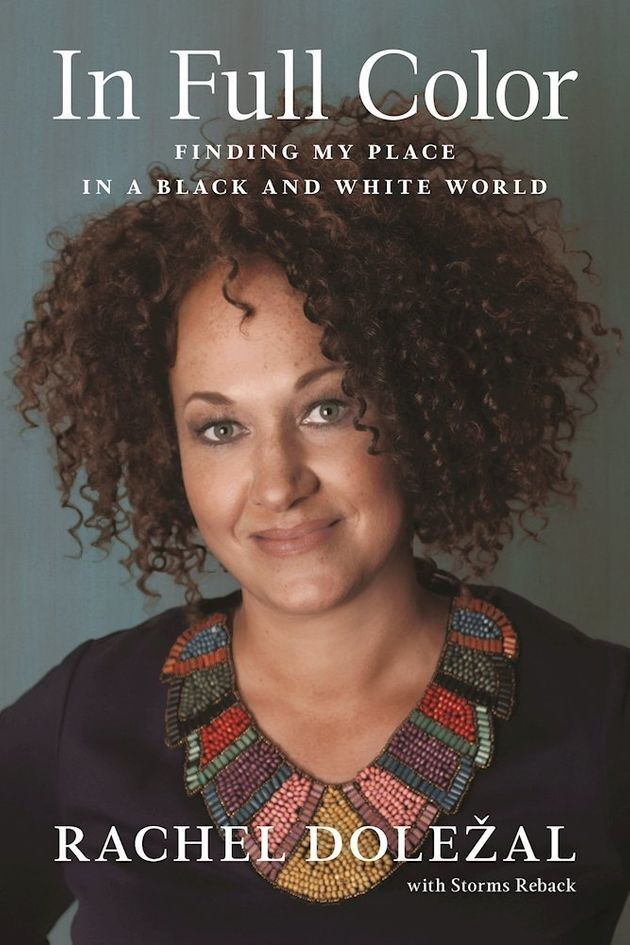 Rachel Dolezal's memoir will go on sale on March 28,