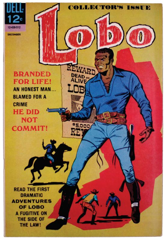 Don Arneson and TonyTallarico Lobo #1, 1965 Published by Dell Comics