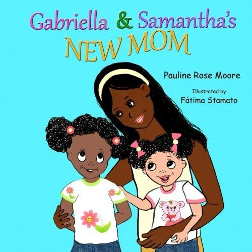 Gabriella and Samantha's New Mom