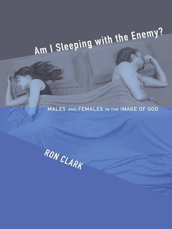 "Am I Sleeping With the Enemy by Ron Clark. <a href=""http://wipfandstock.com/am-i-sleeping-with-the-enemy.html"" target=""_blank"